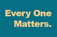 Every One Matters.
