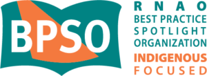 BPSO Indigenous Focused - RNAO Best Practice Spotlight Organization